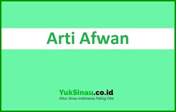 Arti Afwan