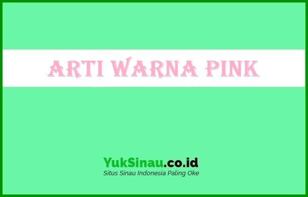 Arti Warna Pink