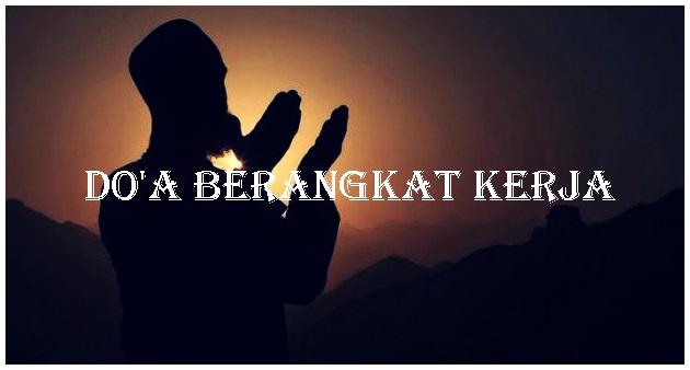 Doa Berangkat Kerja