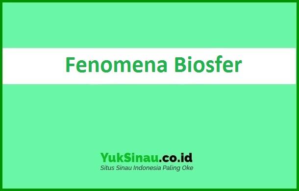 Fenomena Biosfer