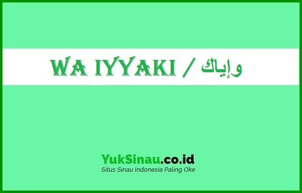 Wa Iyyaki