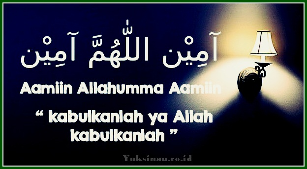Aamiin Allahumma Aamiin Artinya Dalam Bahasa Indonesia