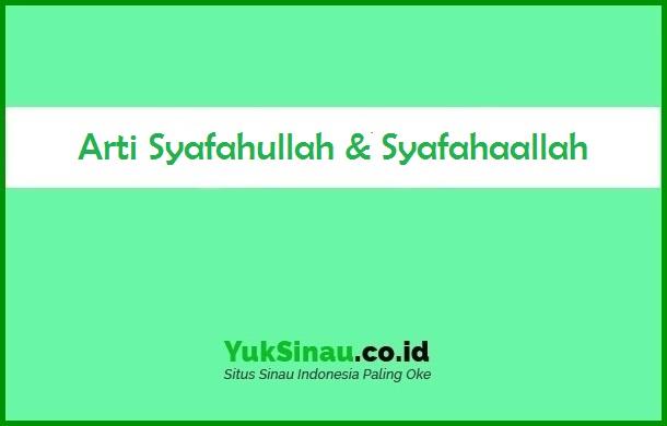 Syafahullah & Syafahaallah