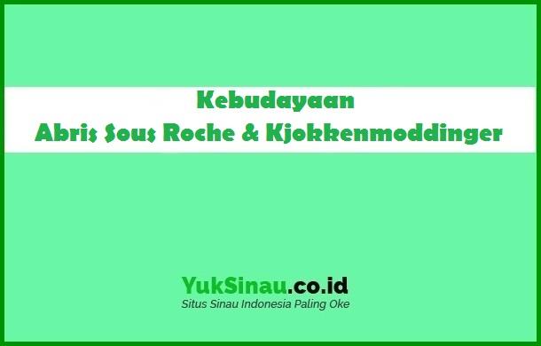Abris Sous Roche & Kjokkenmoddinger