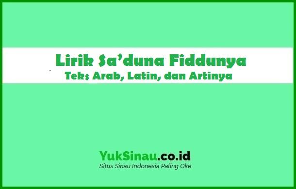 Lirik Saduna Fiddunya