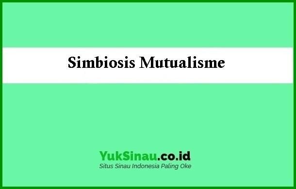 Simbiosis-Mutualisme