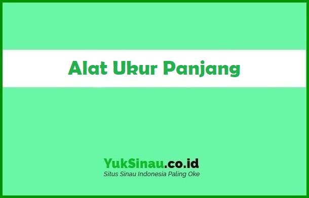 Alat Ukur Panjang