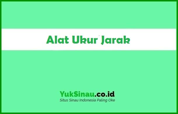 Alat Ukur Jarak