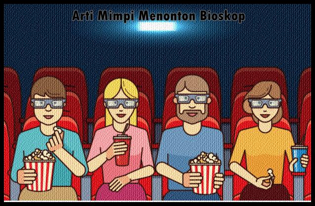 arti mimpi menonton bioskop