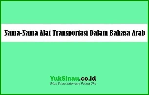 Alat Transportasi Dalam Bahasa Arab