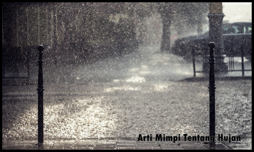 Arti Mimpi Tentang Hujan