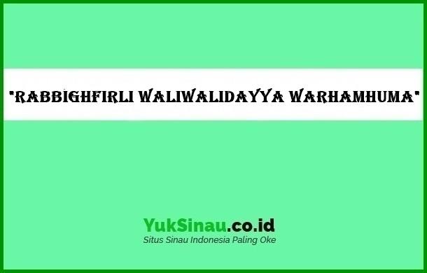 Rabbighfirli waliwalidayya warhamhuma