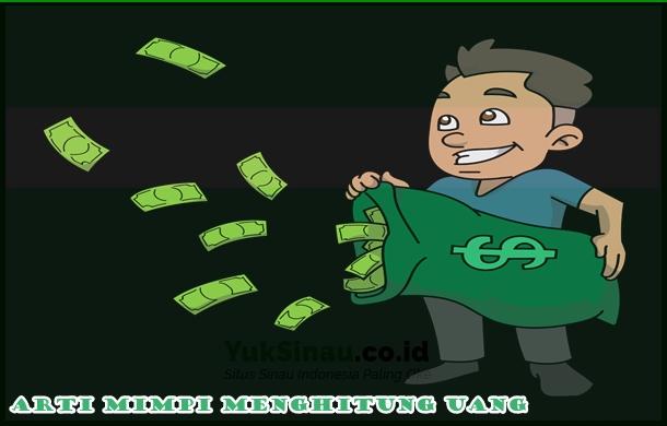 Arti Mimpi Menghitung Uang