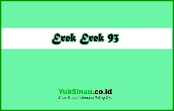 Erek Erek 93