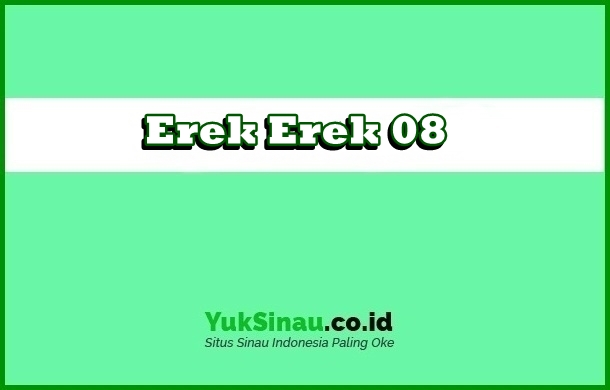 Erek Erek 08